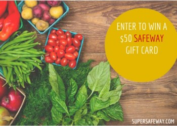 $50 Safeway Gift Card Giveaway – CLOSED