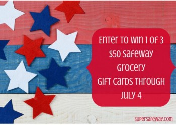 Safeway Gift Card Giveaway – CLOSED