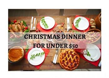 Christmas Dinner for Under $50