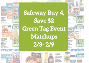 New Buy 4 Save $2 Green Tag Event 2/3 – 2/9