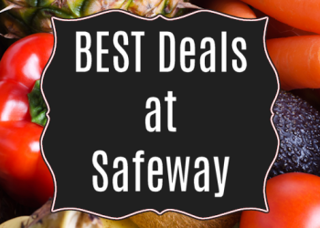 Best Deals at Safeway Through 5/3