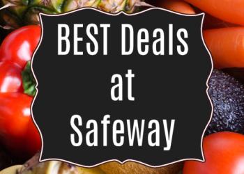Best Deals at Safeway Through 7/5