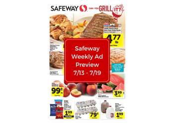 Safeway Weekly Ad Preview 7/13 – 7/19
