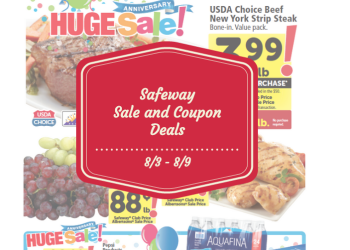 Safeway Weekly Ad Sale and Coupon Matchup 8/3 to 8/9