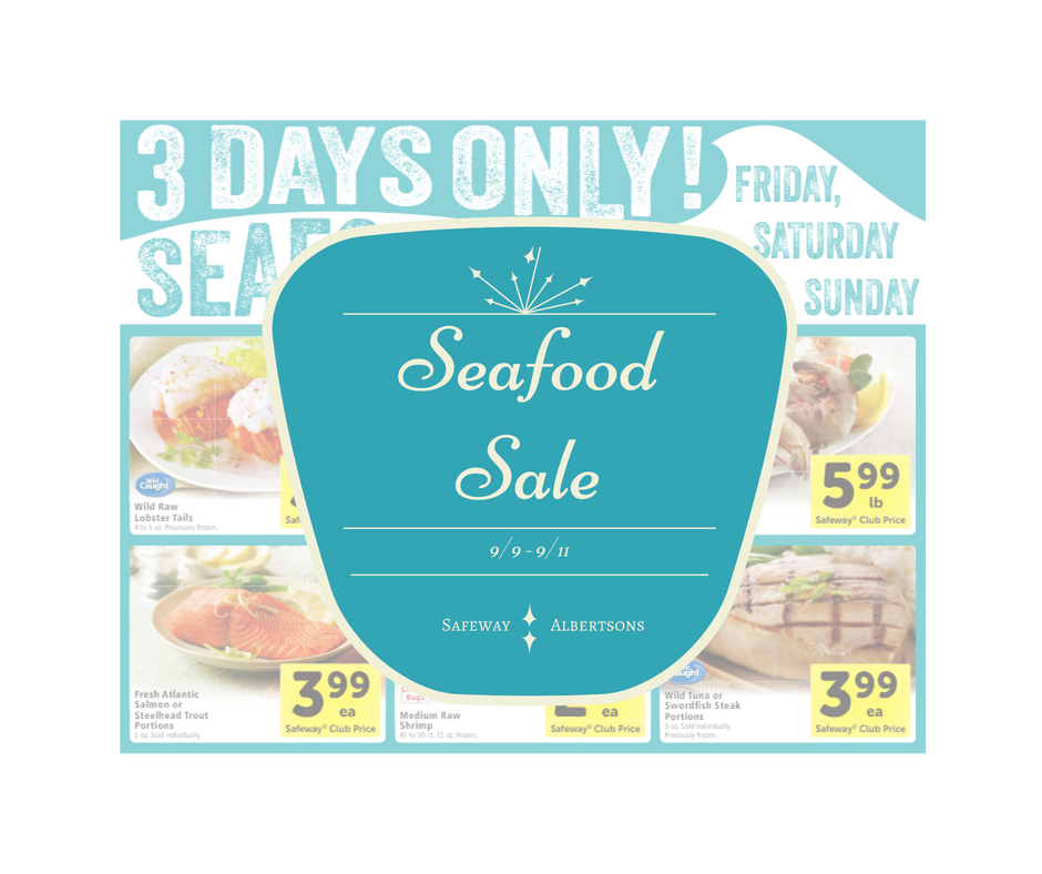 Albertsons and Safeway Seafood Sale - Friday Through Sunday