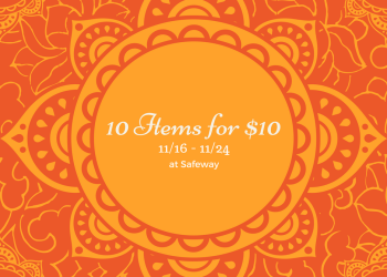 Safeway 10 Items for $10 Sale, Valid Through 11/24