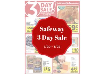 Safeway 3 Day Sale, Valid 1/20 – 1/22