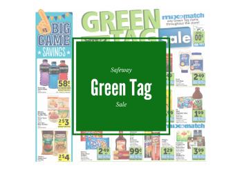 Safeway Green Tag Sale 2/1 - 2/7