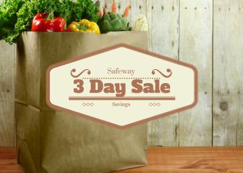 Safeway's 3 Day Sale, Valid 2/3 – 2/5