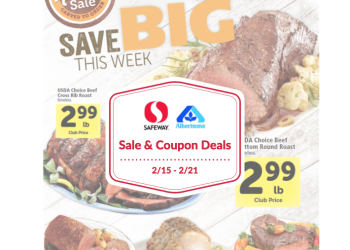 Albertsons & Safeway Sale and Coupon Deals 2/15 – 2/21