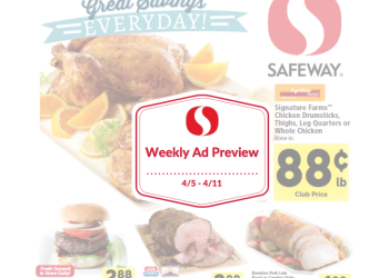 Safeway Weekly Ad Preview 4/5 – 4/11