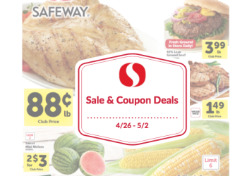 Safeway Sale and Coupon Deals 4/26 – 5/2