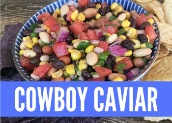 Cowboy Caviar With Chili-Lime Dressing Recipe – Perfect Side Dish for BBQ's