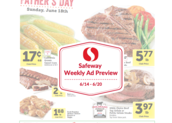 Safeway Weekly Ad Preview 6/14 – 6/20