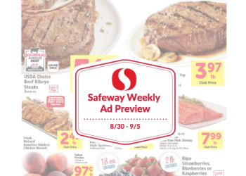 Safeway Weekly Ad Preview 8/30 – 9/5