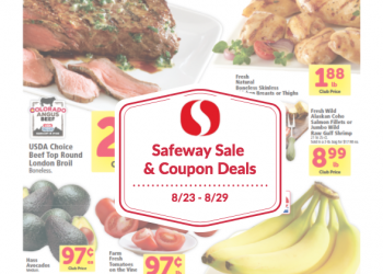 Safeway Sale and Coupon Deals 8/23 – 8/29