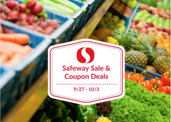 Safeway Sale and Coupon Deals September 27th Through October 3rd