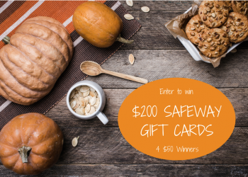 Enter to Win $200 Safeway Gift Card Giveaway by October 5th