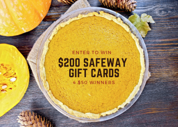 October Gift Card Giveaway – Enter to Win $200 in Safeway Gift Cards