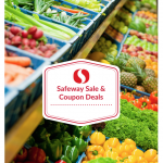 Safeway Sale and Coupon Deals October 18th – 24th