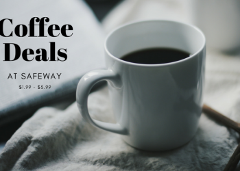 Coffee Deals at Safeway – Pay as Low as $1.99