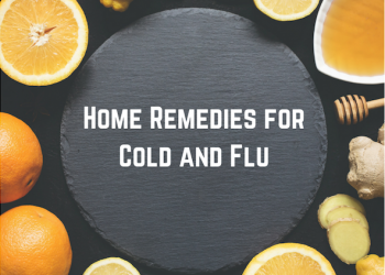 Surviving Cold & Flu Season – 5 Home Remedies for Cold and Flu