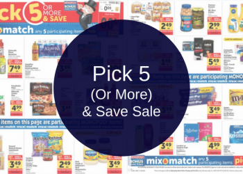 Safeway Pick 5 (Or More) and Save Sale, Valid 3/28 – 4/3