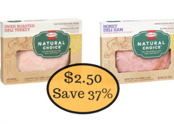 Hormel Natural Choice Lunchmeat Only $2.50 – Save 37%