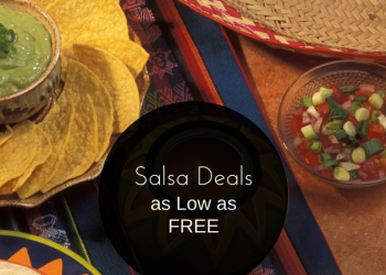 Salsas and Dips for Cinco de Mayo – $0.99 and Up (Or FREE With Tostitos)