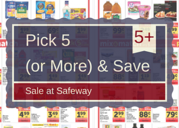 Safeway Pick 5 (or More) & Save Sale