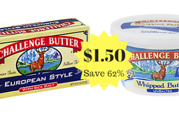 Challenge Butter Sale – European or Whipped Only $1.50