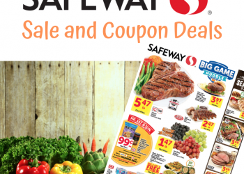 Safeway Weekly Ad Preview and Coupon Deals for the BIG GAME 1/30 – 2/5