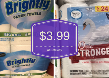 Signature Care Toilet Paper or Signature SELECT Paper Towels for $3.99 at Safeway