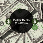 Dollar Deals at Safeway – Barbasol, Gerber, Dial, Freeman Clay Mask, & More