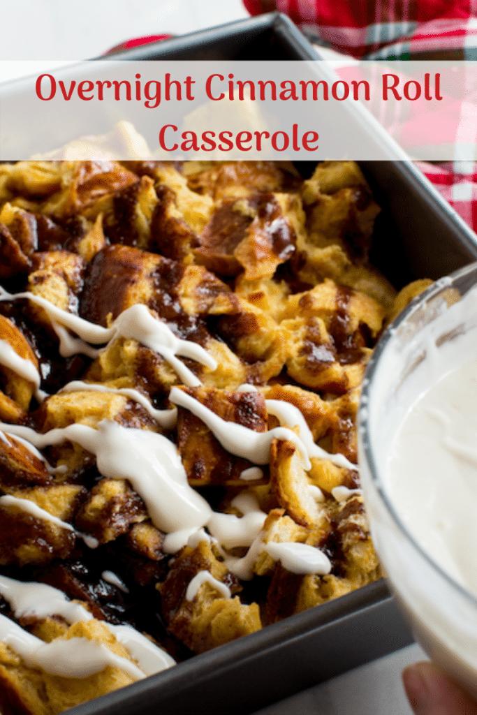 Overnight Cinnamon Roll Casserole