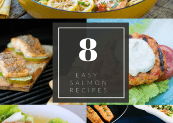 8 Easy Salmon Recipes for Easy Weeknight Meals