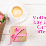Mother's Day Gift Card Promotions – Save $10 on $50 and Get 8x Gas and Grocery Rewards at Safeway