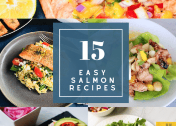 15 Easy Salmon Recipes for Easy Weeknight Meals
