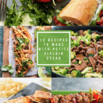 10 Recipes Using Petite Sirloin Steak
